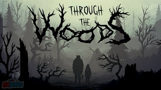 Through The Woods Part 1 | Horror Game Let