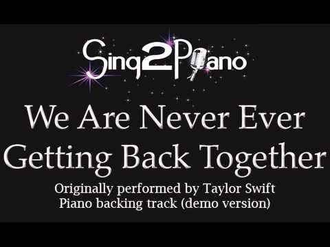 We Are Never Ever Getting Back Together (Piano backing) karaoke cover
