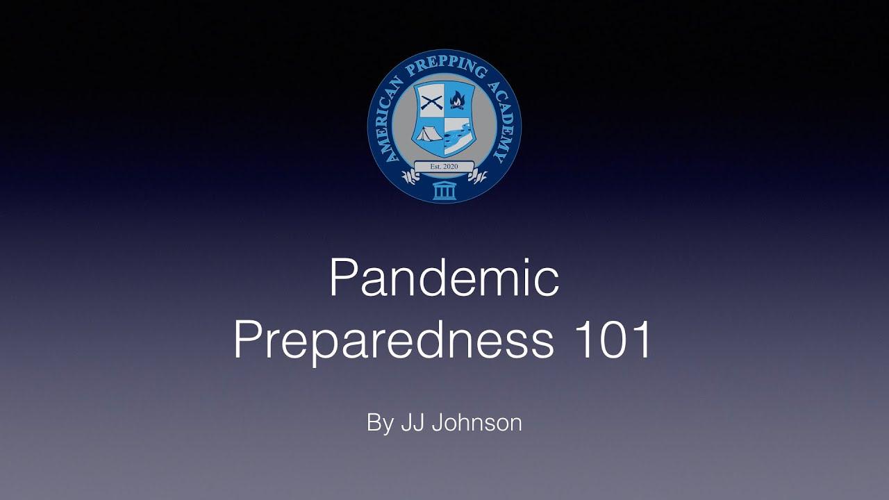 Pandemic Preparedness 101