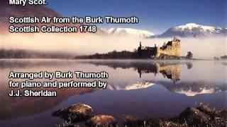 Mary Scot. arr. by Burk Thumoth - J.J. Sheridan, piano