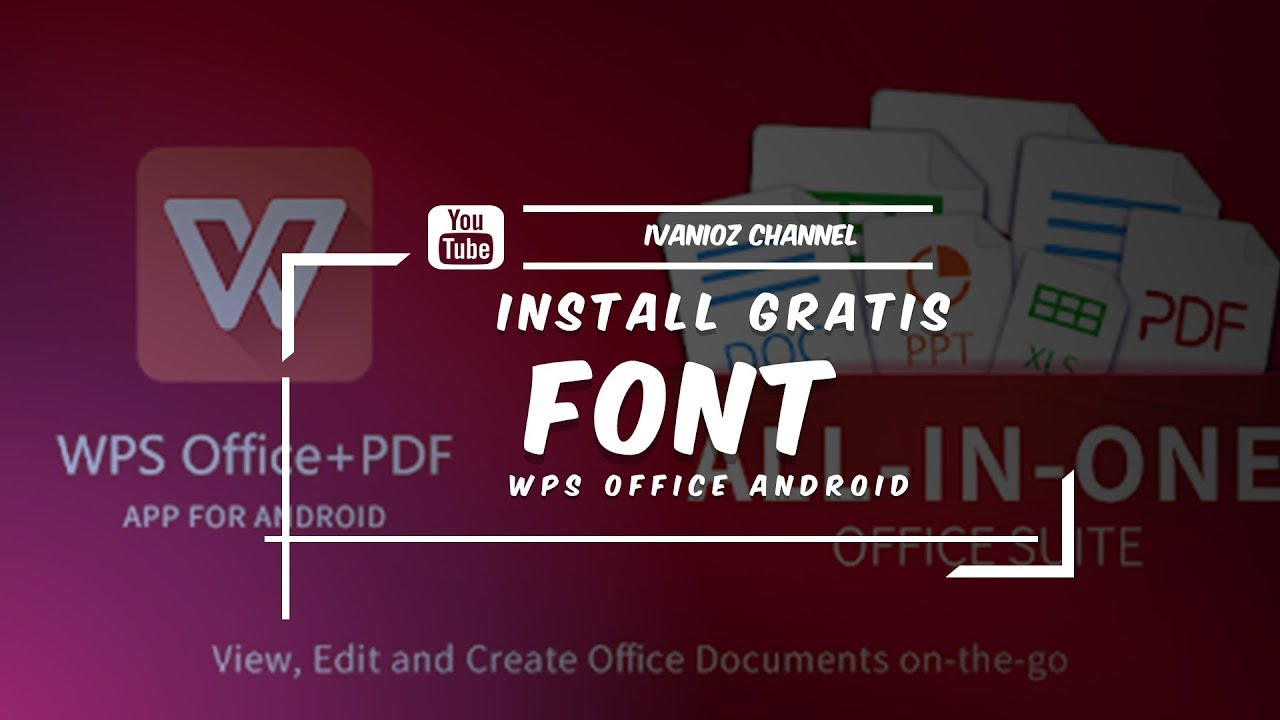 Download CARA INSTALL FONT WPS OFFICE PREMIUM - YouTube