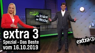 Extra 3 Spezial: Das Beste (der vergangenen Monate) vom 16.10.2019