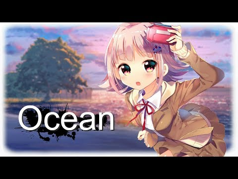Nightcore - Ocean [DEAMN]