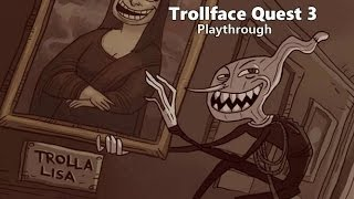 Trollface Quest 3 - Walkthrough