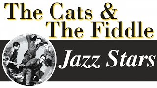 The Cats & The Fiddle - 16 of the Best Swing Harmony Tracks