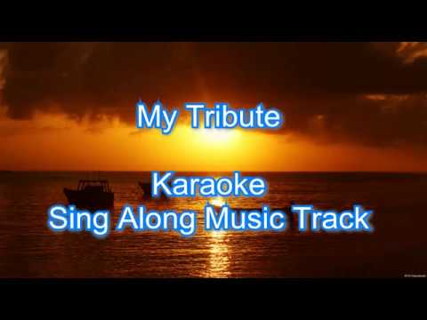 """My Tribute""  Sing along Karaoke Music Track"