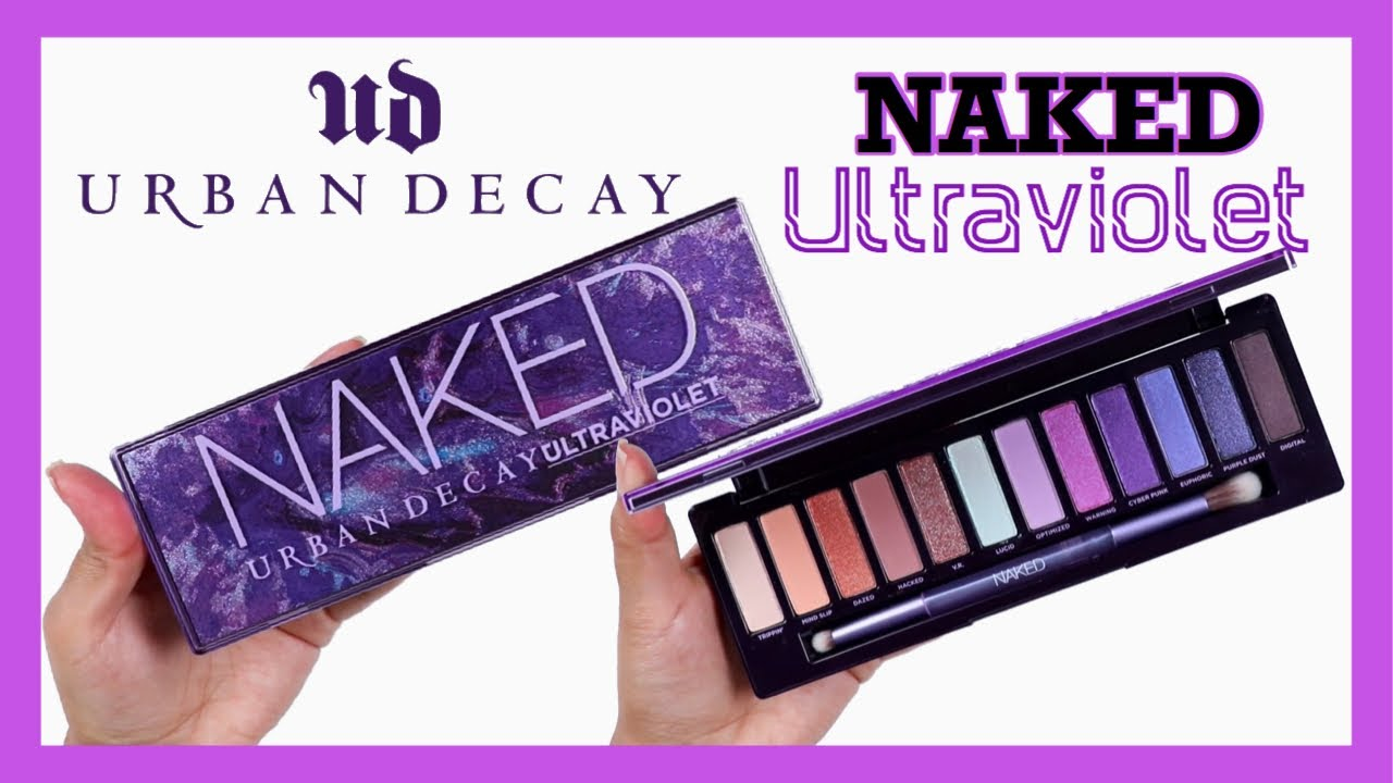 Urban Decay Naked Ultraviolet Palette Review - Coffee & Makeup