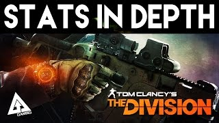 The Division Stats Explained  - Attributes, Talents & Bonuses