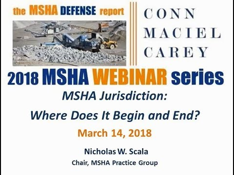 MSHA Jurisdiction: Where Does It Begin And End?​