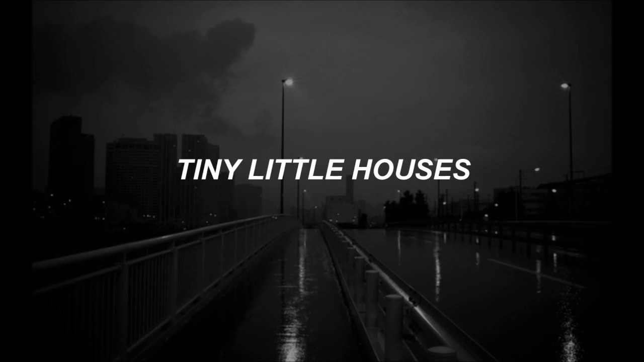 Tiny Little Houses You Tore Out My Heart Lyrics Traduccin