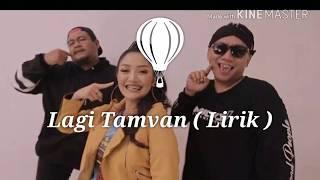 Lagi Tamvan ( Lirik )-Siti Badriah ft RPH