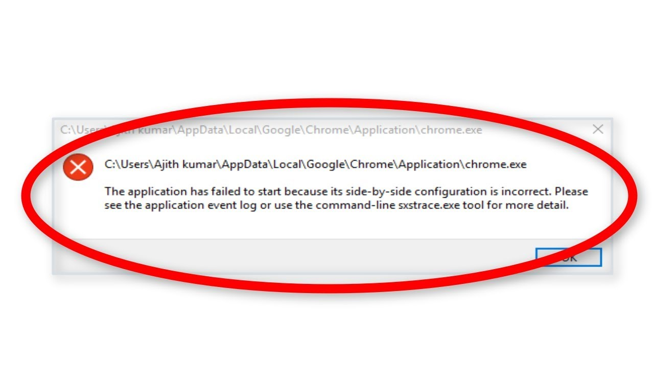 How To Fix The Application Has Failed To Start Because its Side-by-Side Configuration Is Correct