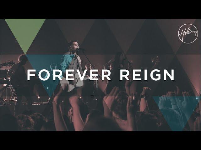 Forever Reign - Hillsong Worship
