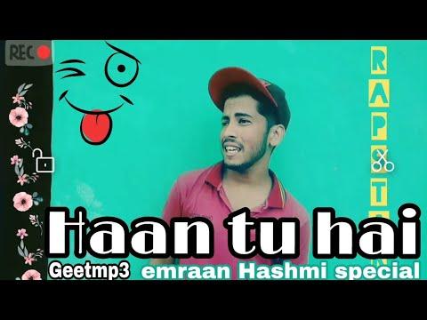 Haan tu Hain  Full video JannatKKPritamEmraan HashmiSonal Chauhan