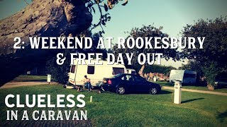 Episode 2: Weekend at Rookesbury Caravan Club site and a Free Day Out