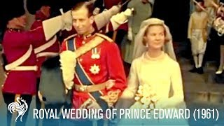 The Royal Wedding of Prince Edward & Katharine at York Minster (1961) | British Pathé