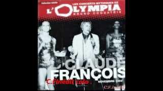 Tu seras toute à moi  C.François RARE olympia