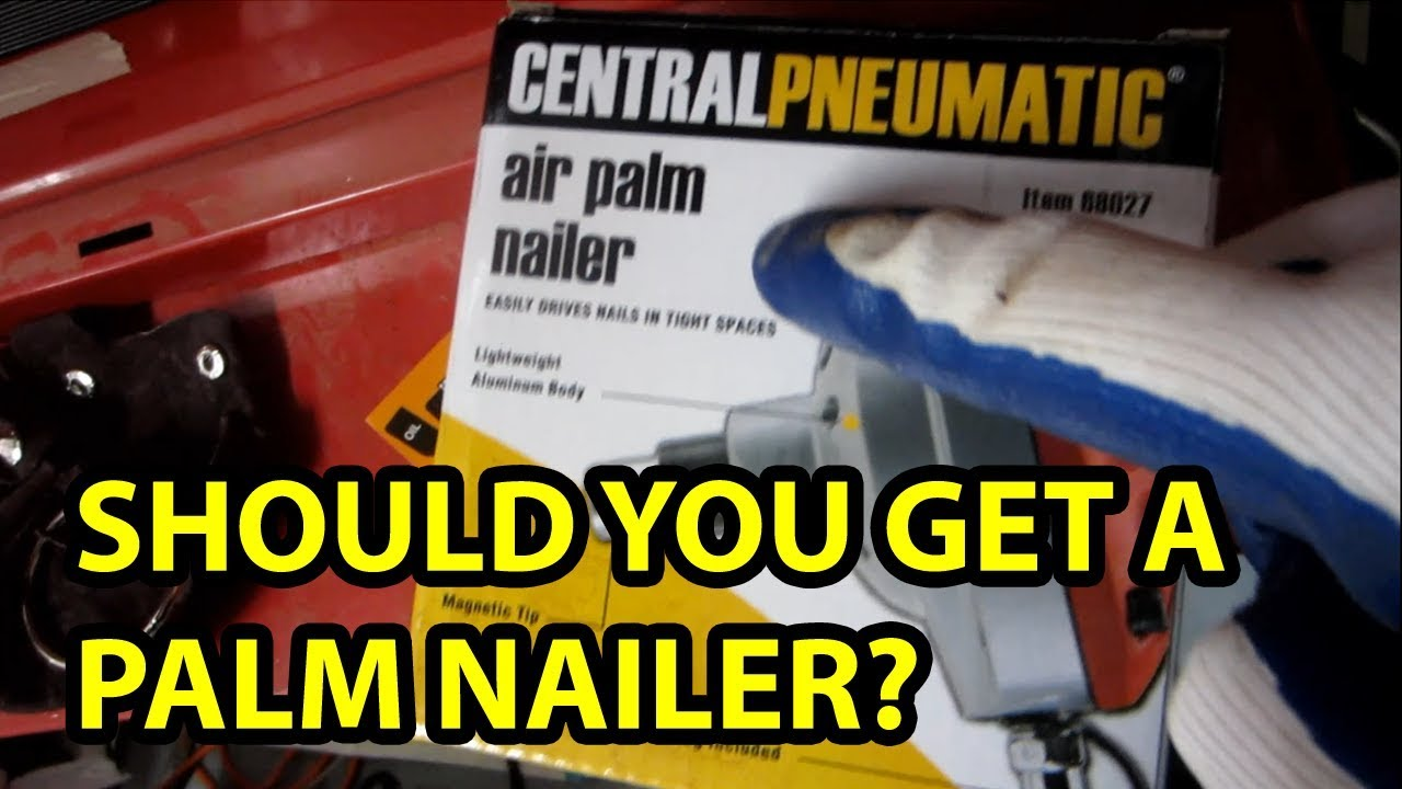 Central Pneumatic Palm Nailer Review Unsponsored