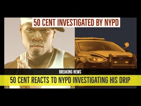 BREAKING: 50 CENT REACTS to Being Investigated by NYPD 'They Investigating my DRIP'