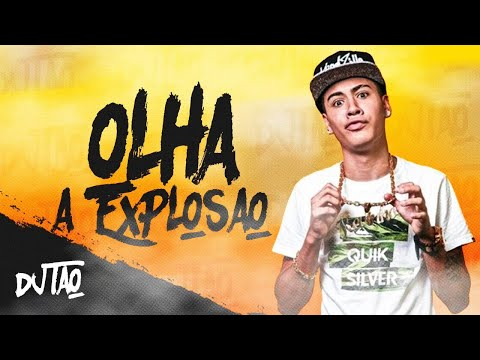 DJ Tao - Olha a Explosão (Remix)