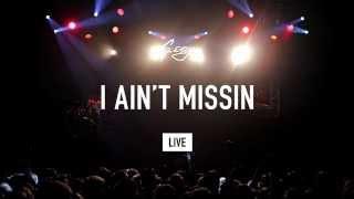 G-Eazy I Ain 39 t Missin LIVE.mp3
