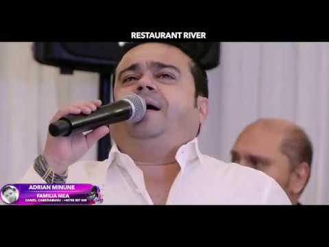 Adrian Minune - Familia mea (Live 2017 Restaurant River)
