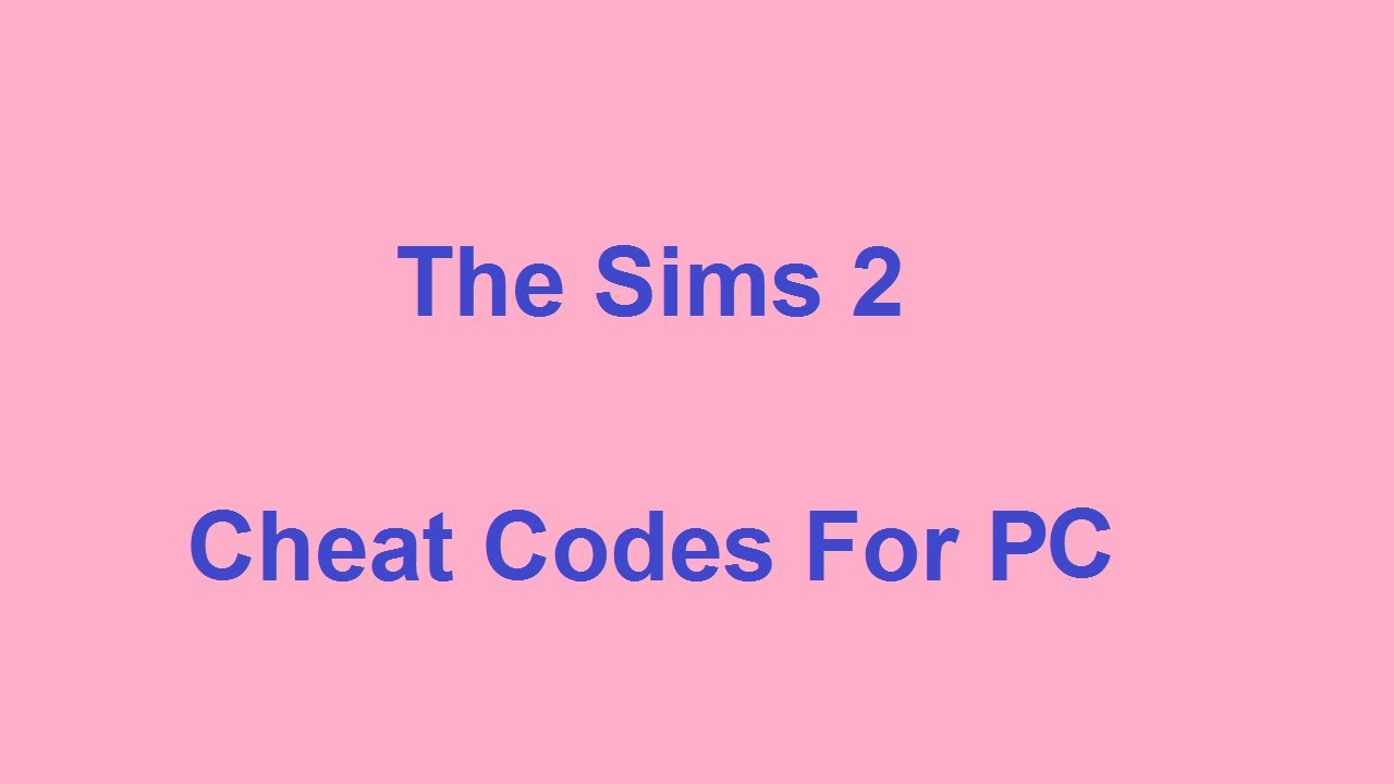 The <b>Sims 2 Cheat Codes</b> - PC - YouTube