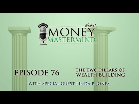 MMS076 - The Two Pillars of Wealth-Building