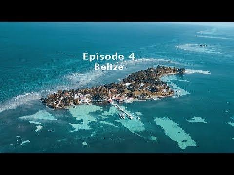 BELIZE // Episode4 // Travel Feels