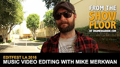 Commercial & Music Video Editing With Mike Merkwan @ EDITFEST LA 2016
