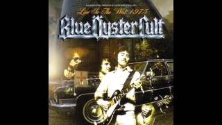 Blue Öyster Cult - Live In the West 1975 - Full Bootleg