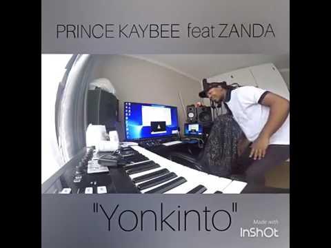 PrinceKaybee ft Zanda   Yonkinto