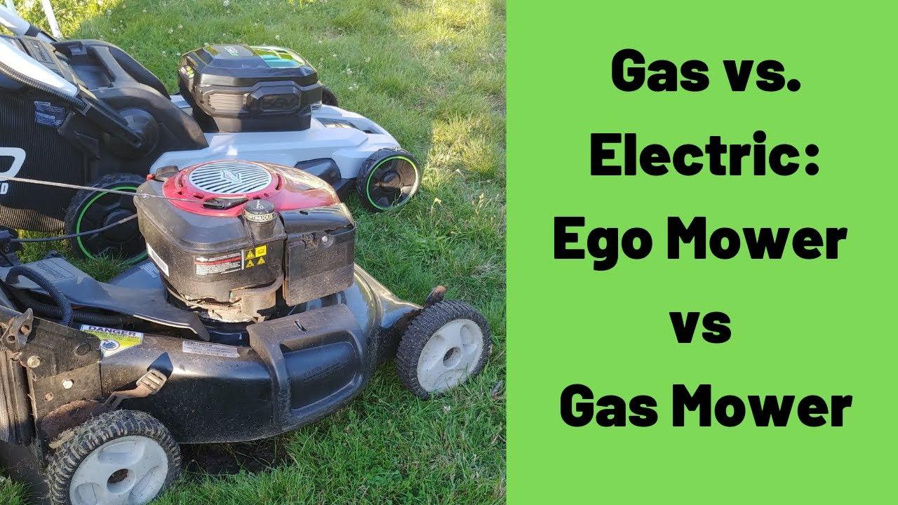Electric Mower Vs Gas Mower Ego Self Propelled Vs Craftsman Gas Youtube