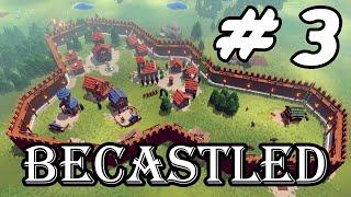 Becastled - Creando las defensas 💪 - Cap. 03 - Gameplay Español