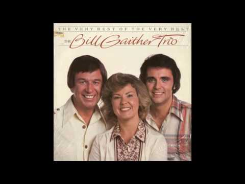 THE BILL GAITHER TRIO - I AM A PROMISE