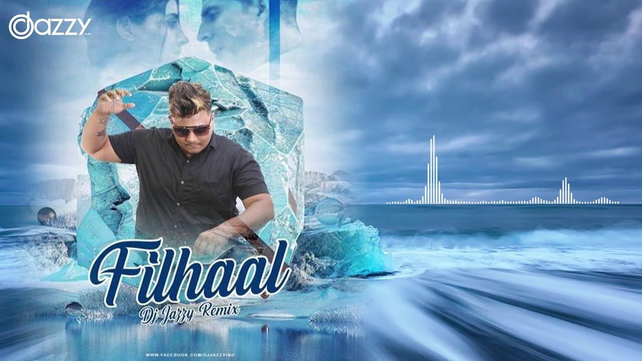 FILHALL - Remix | Dj Jazzy India | Akshay Kumar Ft Nupur Sanon | BPraak | Jaani | Ammy Virk |