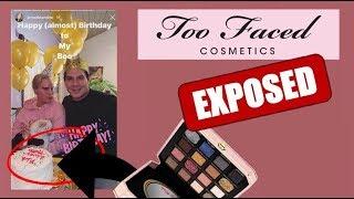 too-faced-cosmetics-exposed-again