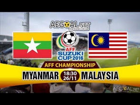 LIVE : Myanmar VS Malaysia | AFF Suzuki cup 2016