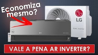 Ar Condicionado Inverter - Vale a pena comprar?