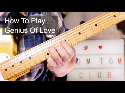 Genius Of Love Tom Tom Club Guitar Lesson