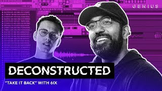 The Making Of Logic's 'Take It Back' With 6ix | Deconstructed