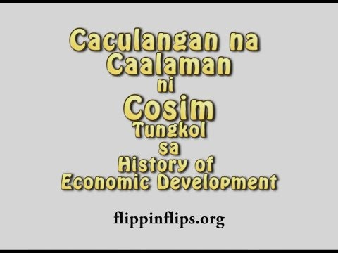 CACULANGAN NG CAALAMAN NI COSIM TUNGKOL SA HISTORY OF ECONOMIC DEVELOPMENT