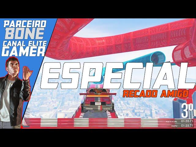 Recado Especial Gta V Corrida AcrÓbatica - Projeto Parceiros Elite Gamer