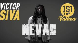 Siva ft. Vuthea - Nevah (Official Audio) Video