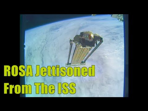 NASA Roll Out Solar Array ROSA Jettisoned From Space Station