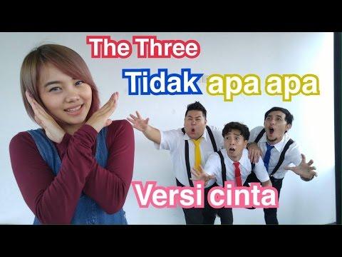 The Three / Tidak Apa Apa versi Cinta feat. Steffy
