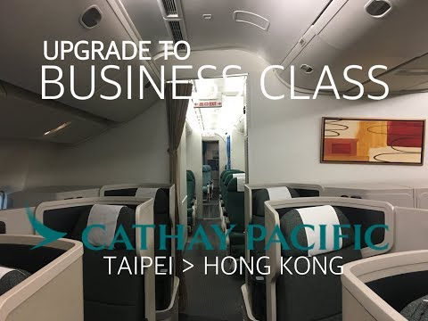 #23 [Upgrade to Business] Cathay Pacific CX495 from Taipei (17Apr2017)