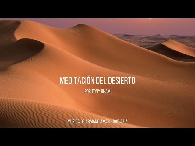La meditación del desierto - Con música de Armand Amar - Bab Aziz