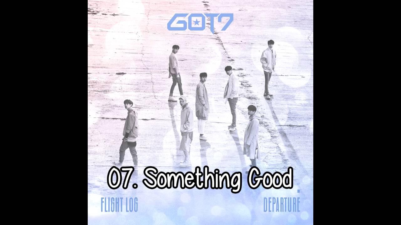 07  Something Good - GOT7 [5th Mini Album 'Flight Log: Departure']