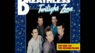 Breathless - Slow Down Baby (Twilight Zone)